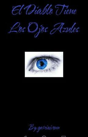 El Diablo Tiene Los Ojos Azules by garciaivonn