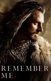 Book 3: Remember Me [Thorin Oakenshield] cover