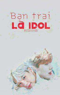 |• Yoonseok - Facebook •| Bạn trai là Idol