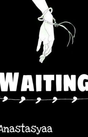 Waiting  by Anstsyaa913