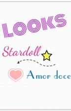 Looks - stardoll e amor doce by Andressafics