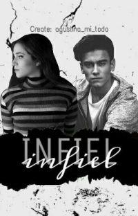 infiel-[Aguslina-Adaptada]✔ cover