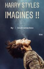 Harry Styles IMAGINES !! by kookietechno