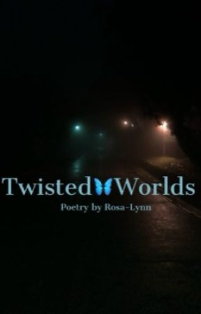 Twisted World by Rosa-Lynn-works