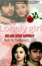 HIS LONELY GIRL... by neptunezz_SSD