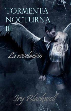 Tormenta nocturna III: La revelación by Irenesanzmontero