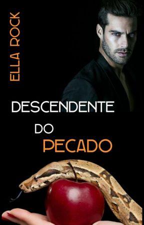 Descendente do Pecado by Ella_Rock