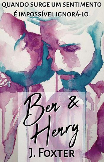 Ben & Henry [FINALIZADO]