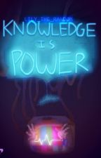Knowledge Is Power by Ghost-Of-Hooxie