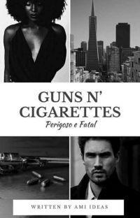 Guns N'Cigarettes [DEGUSTAÇÃO] cover