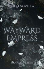 Huli: Wayward Empress by SiNC0STaN