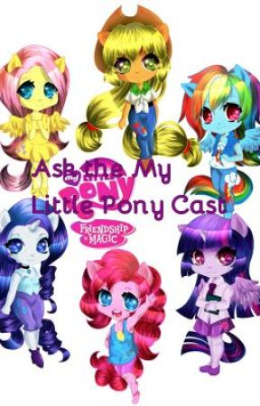 Ask the My Little Pony Cast #wattys2015 by KimDash11