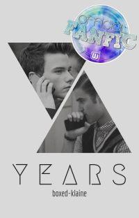 YEARS {Glee/Klaine} ✓ cover