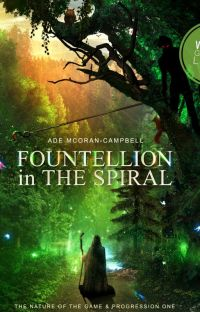 Fountellion in The Spiral: The Nature of the Game & Progression One cover