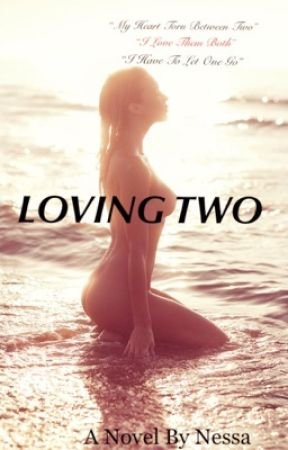 LOVING TWO by honeeylovee