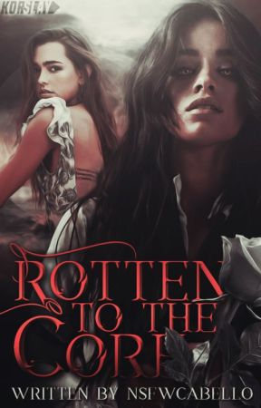 Rotten to the Core by NSFWcabello