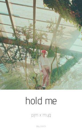 Hold me; p.jm x m.yg by bby_mocchi