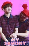 My Squishy [ChanBaek • Yaoi] cover