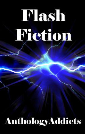 Flash Fiction by AnthologyAddicts