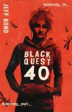 Blackquest 40 by jeff_bond