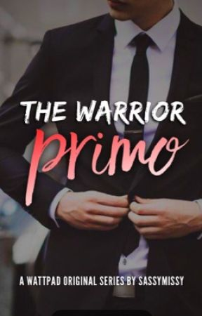 The Warrior 1: Primo by sassymissy