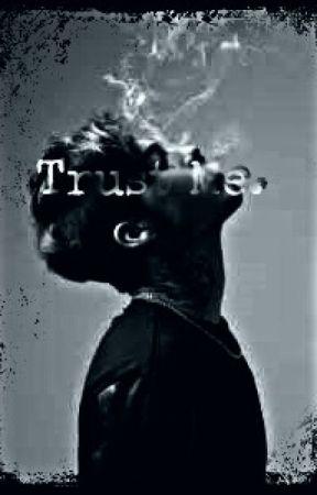 Trust Me. by Wilkoshi
