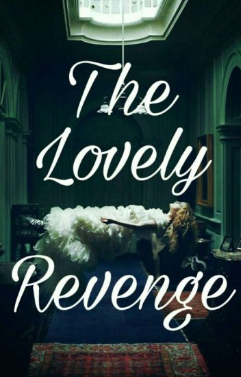 The Lovely Revenge