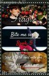 Fragile | Jikook Vampire A.U | Book: 5 cover