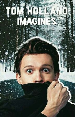 Tom Holland Imagines by fancyxholland