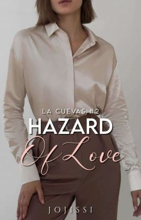 La Cuevas #2: Hazards Of Love by Jojissi