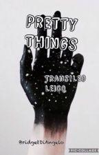 Pretty Things (A Pjo, HoO, & A Valdangelo Fanfic) ✅ by BridgetDiAngelo
