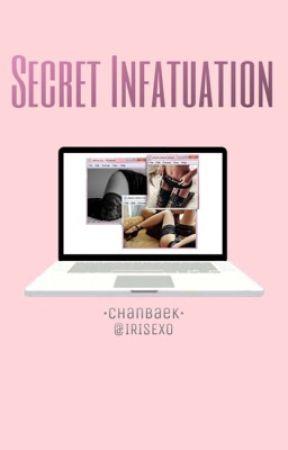 Secret Infatuation - Chanbaek [مُتَرجَمة] by IRISEXO