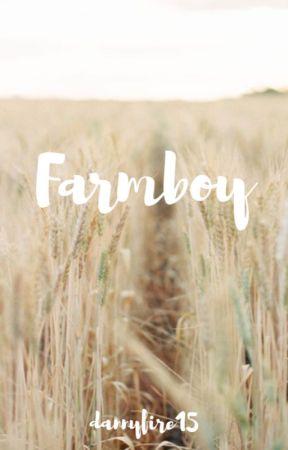 FARMBOY by dannyfire15