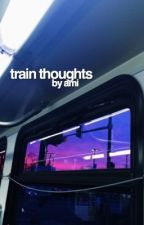 train thoughts✧larry stylinson von dependingfromlarry