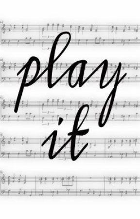 Play It by amazingwhut