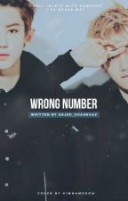 wrong number • chanbaek ✔️ by blushyjisung