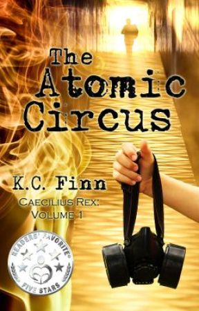 The Atomic Circus by KC_Finn