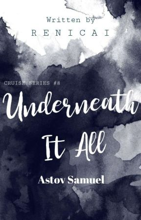 Underneath It All (Astov Samuel) by RENICAI