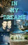 In my dreams (Larry Short fic) Concluída ✓ cover