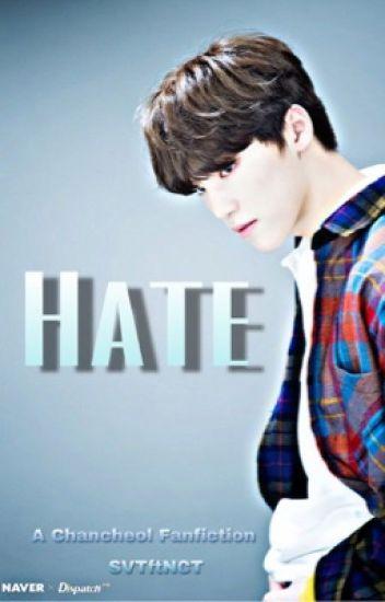 Hate | Chancheol