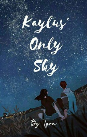 Kaylus' Only Sky (Montero Siblings 1) by tyraphr