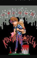 Kindergarden One-shots by MuffinWrites0088