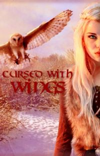Cursed with Wings (Thranduil Fanfiction) cover
