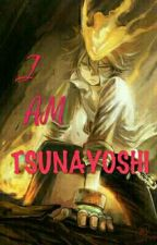 I AM TSUNAYOSHI (KHR FANFIC)#COMPLETE by White_Sora