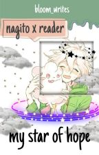 my star of hope (nagito x reader) by bloom_writes