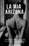 La mia Arizona(The power of love #1)NUOVA VERSIONE-COMPLETA cover