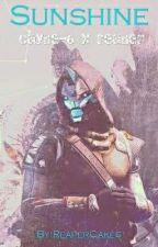 Sunshine✧ (Cayde-6 x Hunter!Reader)  by ReaperCakes