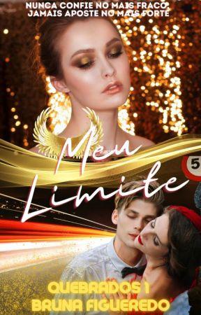 Meu Limite - Livro I (DISPONÍVEL NA DREAME) by KellyBFiguered0