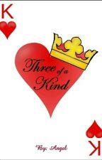 Three of A Kind by boyloveangel
