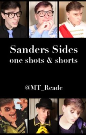 Sanders Sides One Shots & Shorts by MT_Reade
